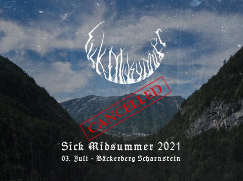 SICK MIDSUMMER 2021 - CANCELLED!